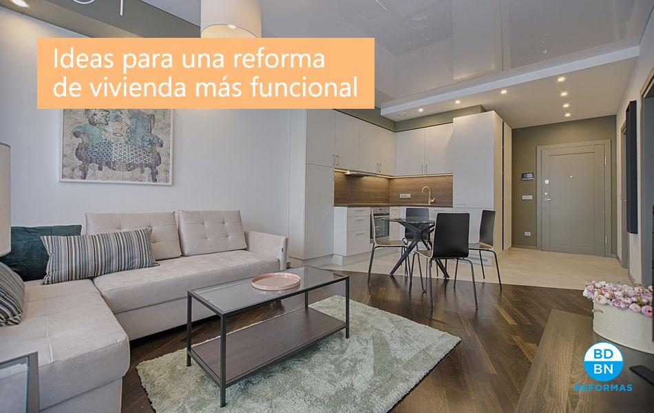 Ideas para una reforma de vivienda más funcional