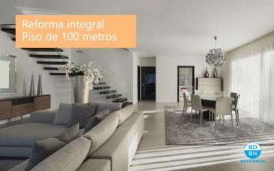 ¿Cuánto cuesta la reforma integral de un piso de 100 metros?