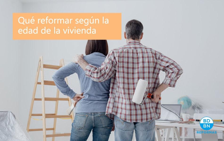 reformas edad de la vivienda