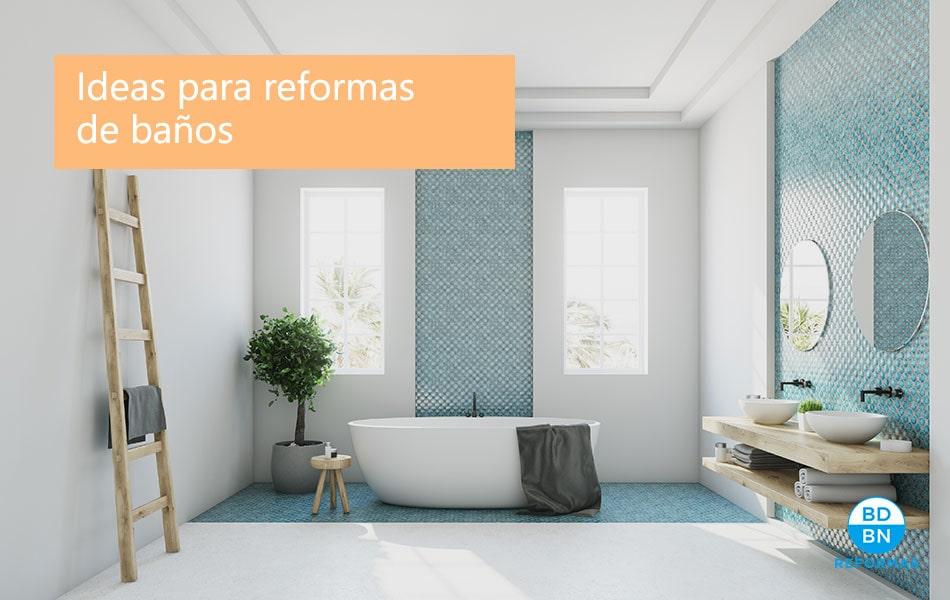 ideas reformas baños