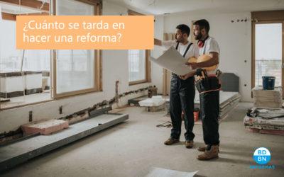 ¿Cuánto tarda en hacerse una reforma integral de vivienda?